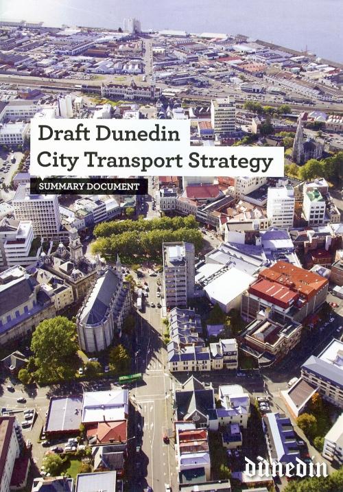 Draft Dunedin City Transport Strategy 2013 (1)
