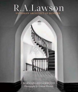 RA Lawson Victorian Architect of Dunedin [HCCTNZ]