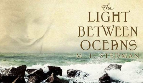 The Light Between Oceans by ML Stedman - Dreamworks [wegotthiscovered.com]