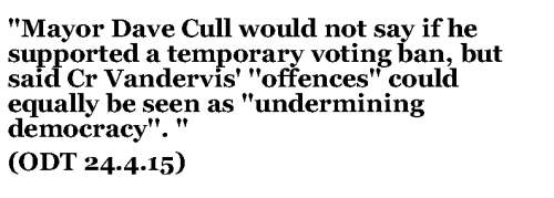 Mayor Cull on Cr Vandervis - ODT 24.4.15