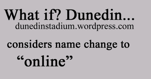 What if Dunedin online