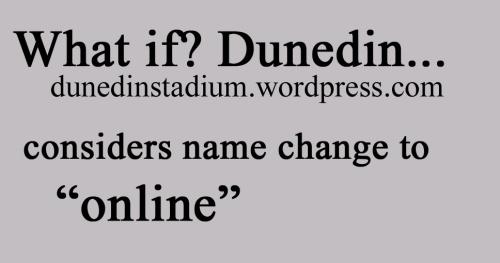 What if Dunedin online
