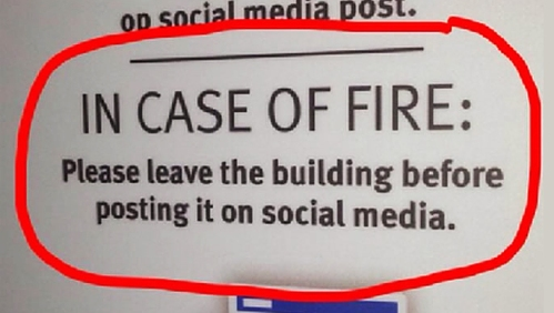 in-case-of-fire-please-leave-the-building-before-posting-it-on-social-media-cyberwarzone-com